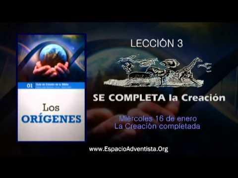 Lección 3 – Miércoles 16 de enero 2013 – La creación Completada