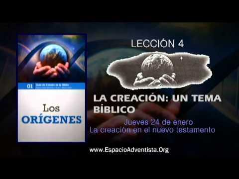 Lección 4 – Jueves 24 de enero 2013 – La creación en el nuevo testamento