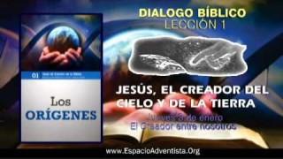 Dialogo Bíblico – Jueves 3 de enero 2013 – El Creador entre nosotros