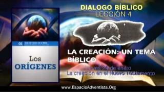 Dialogo Bíblico – Jueves 24 de enero 2013 – La creación en el Nuevo Testamento