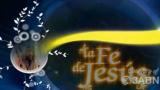 18/20 – El Plan De Dios Para Sostener La Predicación Del Evangelio – LA FE DE JESÚS