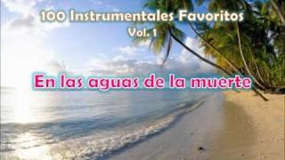 100 Instrumentales Favoritos vol. 1 – 003 En las aguas de la muerte