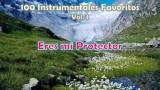 100 Instrumentales Favoritos vol. 1 – 004 Eres mi Protector