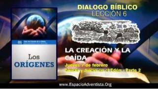 Dialogo Bíblico – Jueves 7 de febrero 2013 – Gracia y Juicio en el Edén – Parte 2