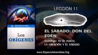 Lección 11 – Domingo 10 de marzo 2013 – La creación y el sábado