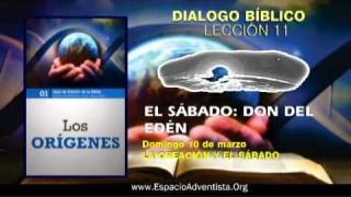 Dialogo Bíblico – Domingo 10 de marzo 2013 – La creación y el sábado