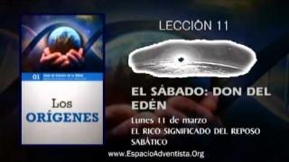 Lección 11 – Lunes 11 de marzo 2013 – El rico significado del Reposo sabático