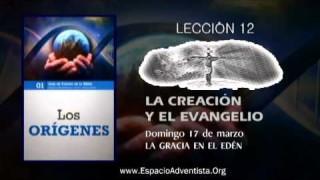 Lección 12 – Domingo 17 de marzo 2013 – La gracia en el Edén