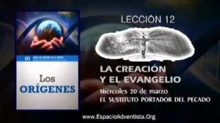 Lección 12 – Miércoles 20 de marzo 2013 – El Sustituto portador del pecado