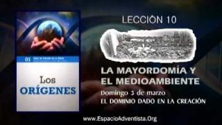 Lección 10 – Domingo 3 de marzo 2013 – El dominio dado en la creación