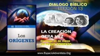Dialogo Bíblico – Domingo 24 de marzo 2013 – Un nuevo comienzo