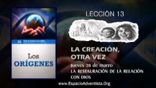 Lección 13 – Jueves 28 de marzo 2013 – La restauración de la relación con Dios.