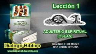 Dialogo Bíblico – Domingo 31 de marzo 2013 – Una orden extraña