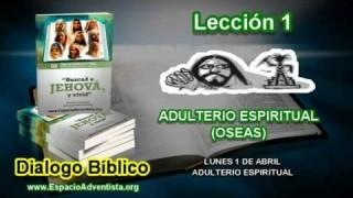 Dialogo Bíblico – Lunes 1 de abril 2013 – Adulterio Espiritual