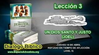 Dialogo Bíblico – Jueves 18 de abril 2013 – Refugio en tiempo de aflicción (Joel 3)