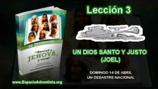 Lección 3 – Domingo 14 de abril 2013 – Un desastre nacional – ESCUELA SABÁTICA