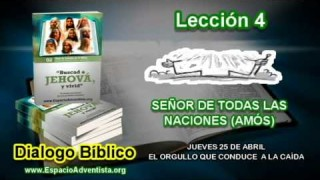 Dialogo Bíblico – Jueves 25 de abril 2013 – El orgullo que conduce a la caida