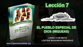 Lección 7 – Lunes 13 de mayo 2013 – Los que maquinan iniquidad – Escuela Sabática 2013