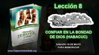 Lección 8 – Sábado 18 de mayo 2013 – Para memorizar – Escuela Sabática 2013