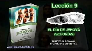 Lección 9 – Martes 28 de mayo 2013 – Una ciudad corrupta – Escuela Sabática 2013