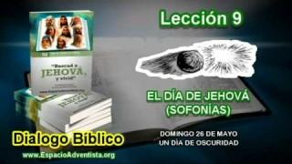 Dialogo Bíblico – Domingo 26 de mayo 2013 – Un día de oscuridad