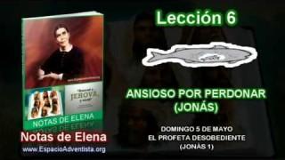 Notas de Elena – Domingo 5 de mayo 2013 – El Profeta desobediente (Jonás 1)
