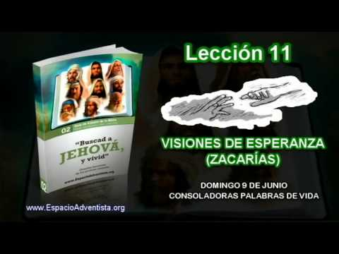 Lección 11   Domingo 9 de junio 2013   Consoladoras palabras de vida   Escuela Sabática 2013