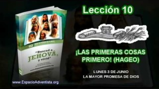 Lección 10   Lunes 3 de junio 2013   La mayor promesa de Dios   Escuela Sabática 2013