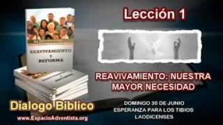 Dialogo Bíblico   Domingo 30 de junio 2013   Esperanza para los tibios laodicenses