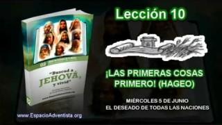 Lección 10 | Miércoles 5 de junio 2013 | El deseado de todas las naciones | Escuela Sabática 2013