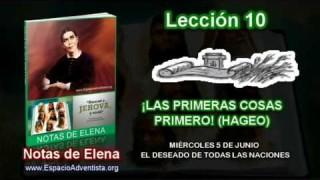 Notas de Elena | Miércoles 5 de junio 2013 | El deseado de todas las naciones
