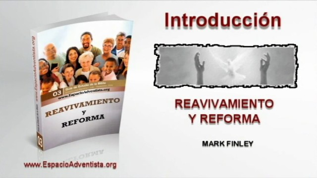 Introducción – Reavivamiento y Reforma – Tercer trimestre 2013