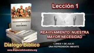 Dialogo Bíblico   Lunes 1 de julio 2013   Una reprensión amante