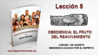 Lección 5   Jueves 1 de agosto 2013   Obediencia guiada por el Espíritu