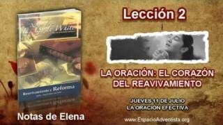Notas de Elena | Jueves 11 de julio 2013 | La oración efectiva