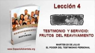 Lección 4   Martes 23 de julio 2013   El poder del testimonio personal