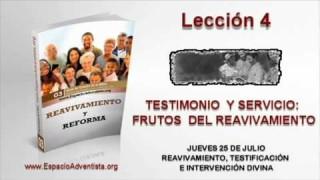 Lección 4   Jueves 25 de julio 2013   Reavivamiento, testificación e intervención divina