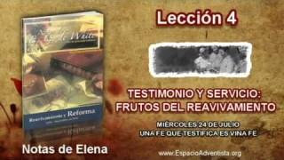 Notas de Elena | Miércoles 24 de julio 2013 | Una fe que testifica es una fe creciente