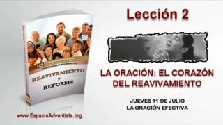 Lección 2 – Jueves 11 de julio 2013 – La oración efectiva