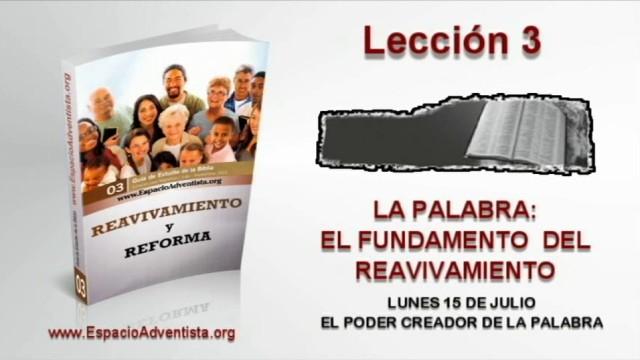 Lección 3 – Lunes 15 de julio 2013 – El poder creador de la palabra