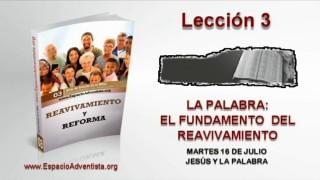 Lección 3 – Martes 16 de julio 2013 – Jesús y la palabra