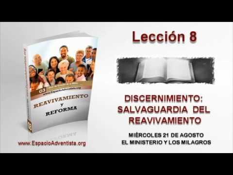 Lección 8   Miércoles 21 de agosto 2013   El ministerio y los milagros