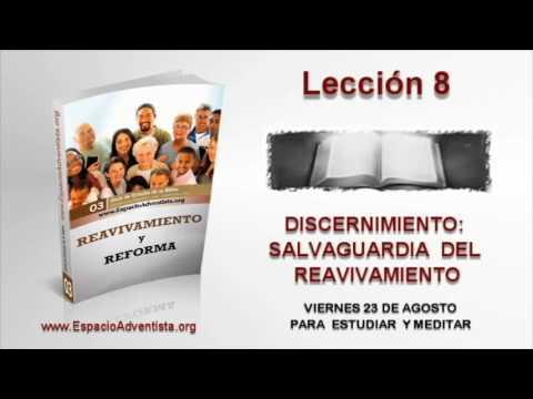 Lección 8   Viernes 23 de agosto 2013   Para estudiar y meditar