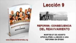 Lección 9 | Martes 27 de agosto 2013 | Apocalipsis llamado a una reforma en Éfeso