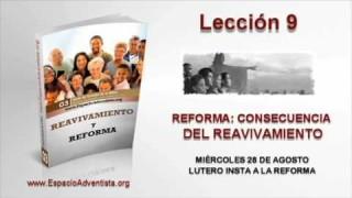 Lección 9   Miércoles 28 de agosto 2013   Lutero insta a la reforma