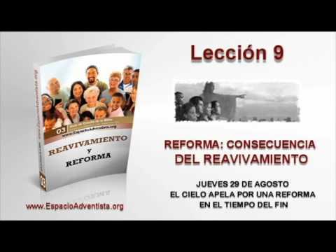 Lección 9   Jueves 29 de agosto 2013   El cielo apela por una reforma en el tiempo del fin