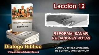 Dialogo Bíblico   Domingo 15 de septiembre 2013   De separación a servicio