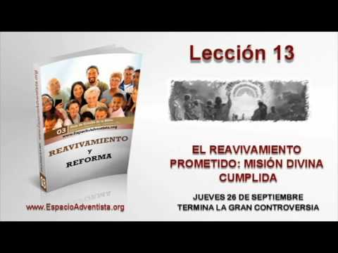Lección 13   Jueves 26 de septiembre 2013   Termina la gran controversia