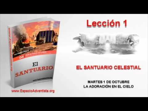 Lección 1   Martes 1 de octubre 2013   La adoración en el cielo