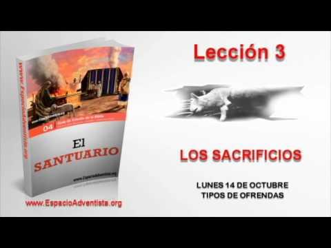 Lección 3 | Lunes 14 de octubre 2013 | Tipos de ofrendas